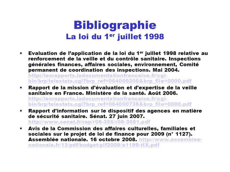 Bibliographie La loi du 1er juillet 1998