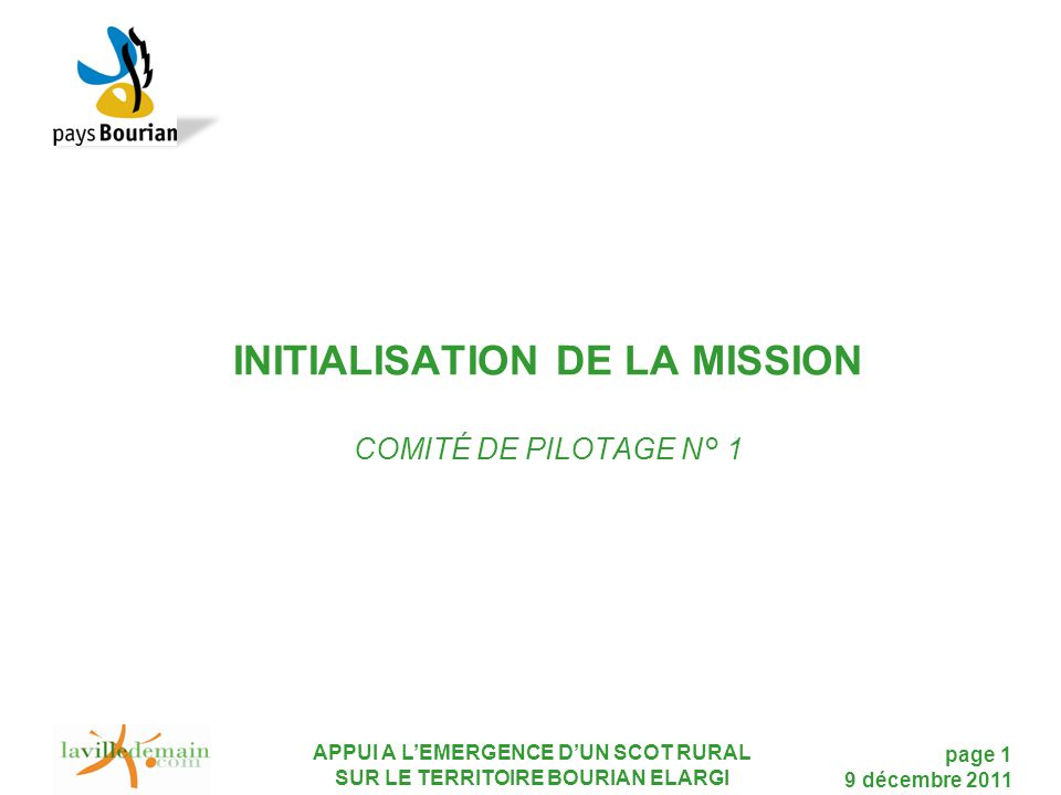INITIALISATION DE LA MISSION COMITÉ DE PILOTAGE N° 1
