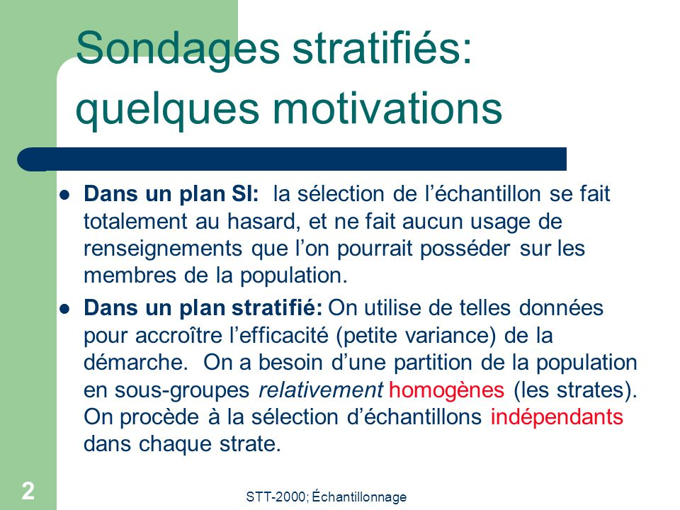 Sondages stratifiés: quelques motivations