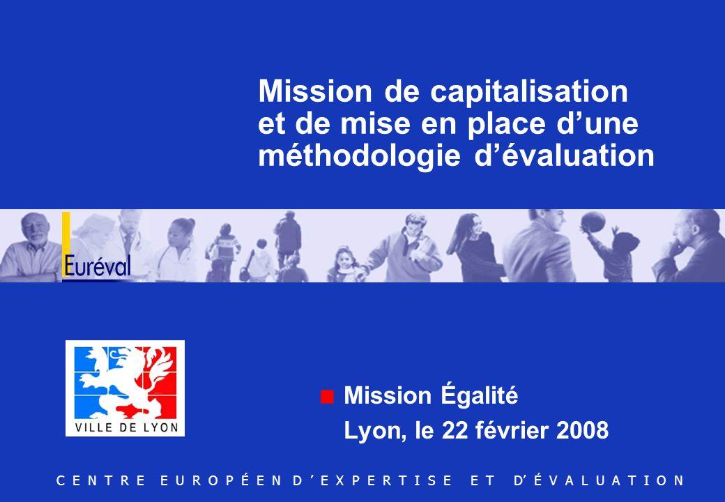 Mission Égalité Lyon, le 22 février 2008