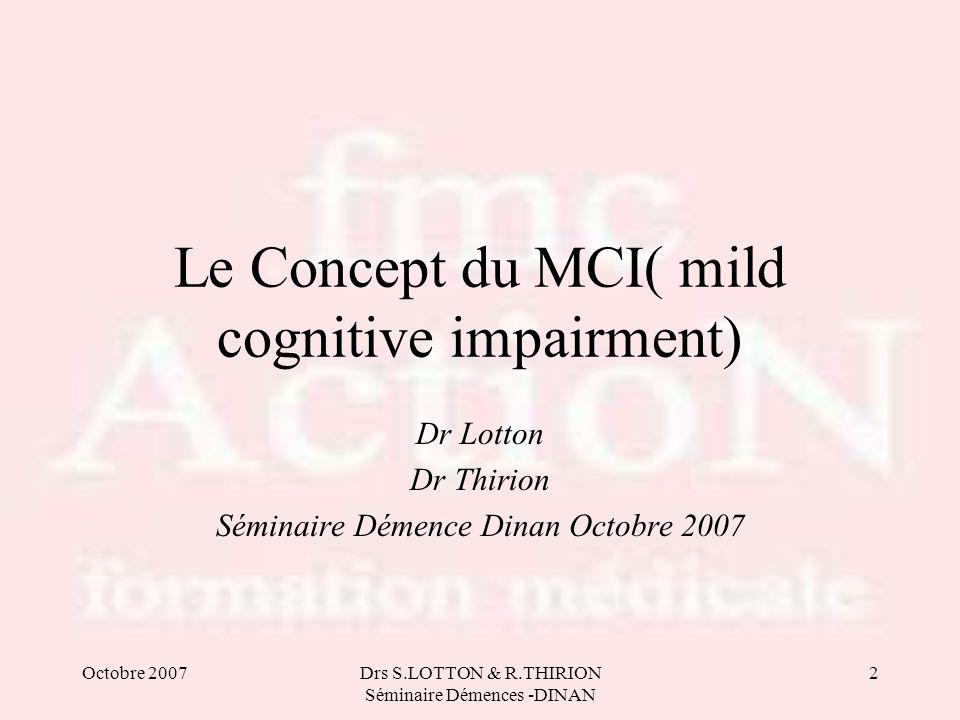 Le Concept du MCI( mild cognitive impairment)