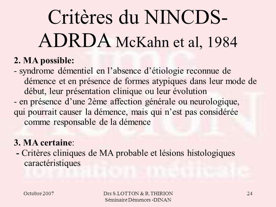 Critères du NINCDS-ADRDA McKahn et al, 1984