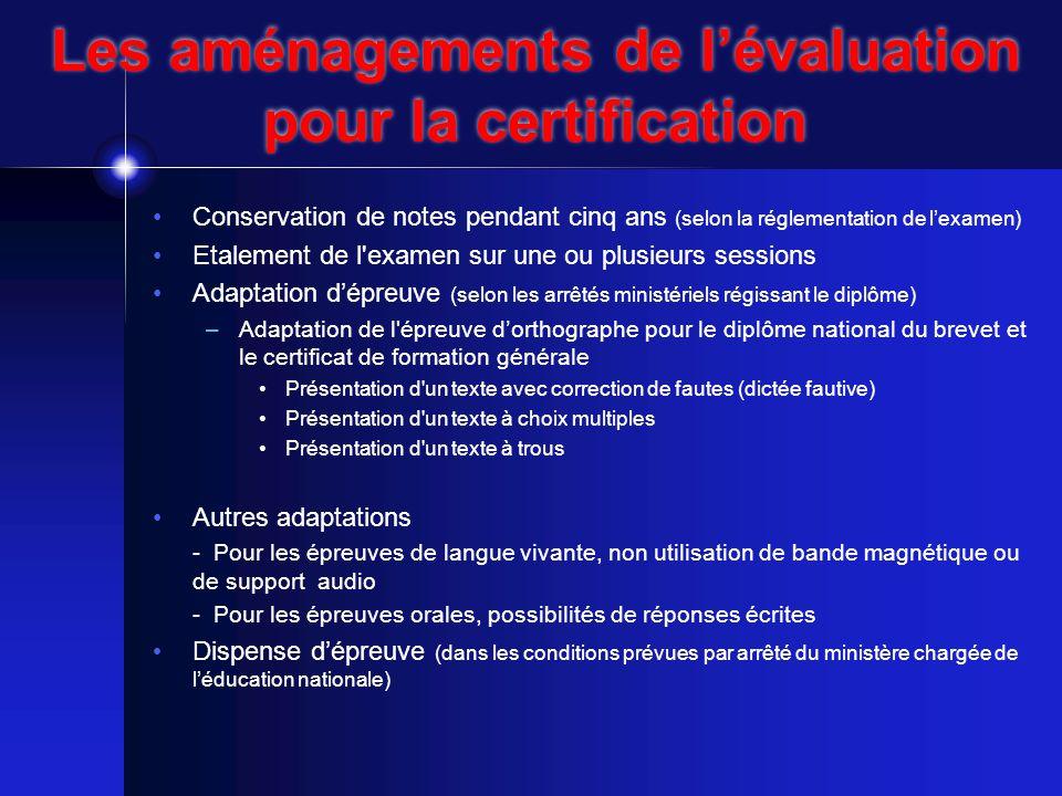 Les aménagements de l'évaluation pour la certification