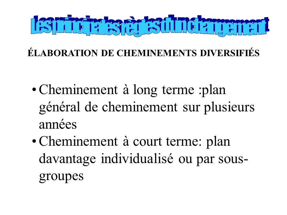 ÉLABORATION DE CHEMINEMENTS DIVERSIFIÉS