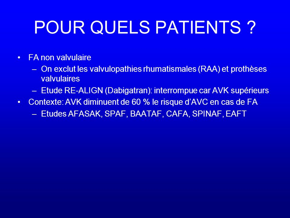 POUR QUELS PATIENTS FA non valvulaire