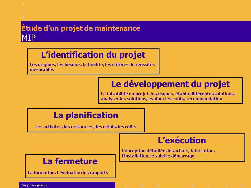 Étude d'un projet de maintenance MIP