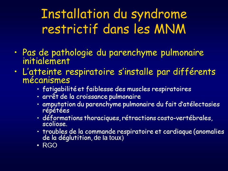 Installation du syndrome restrictif dans les MNM