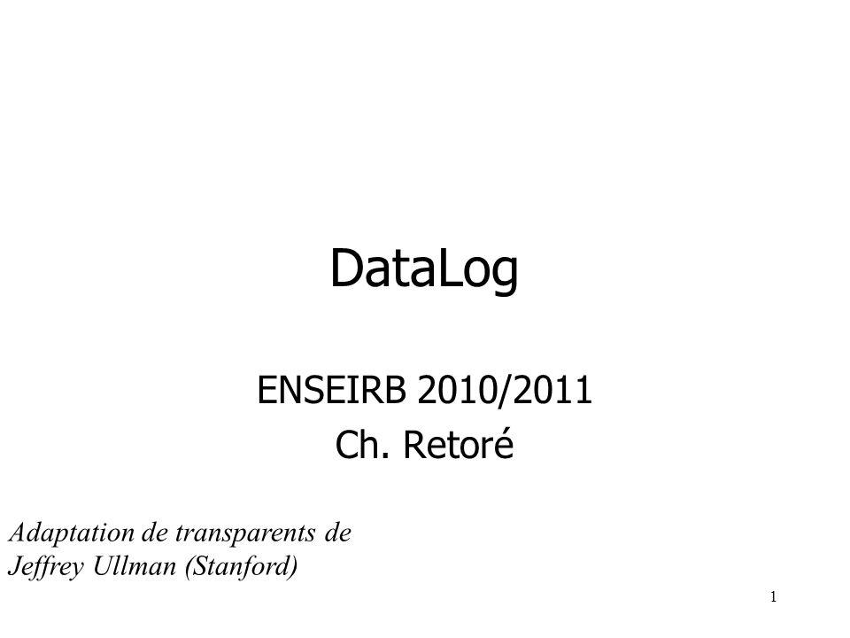 DataLog ENSEIRB 2010/2011 Ch. Retoré