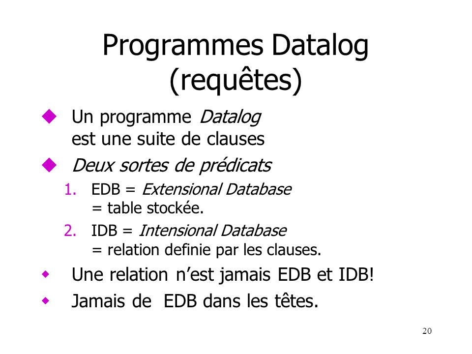 Programmes Datalog (requêtes)