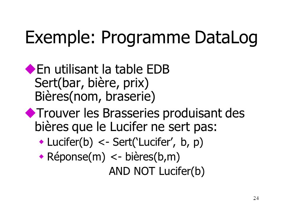 Exemple: Programme DataLog