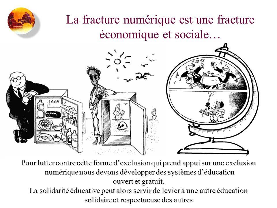 La fracture numérique est une fracture économique et sociale…