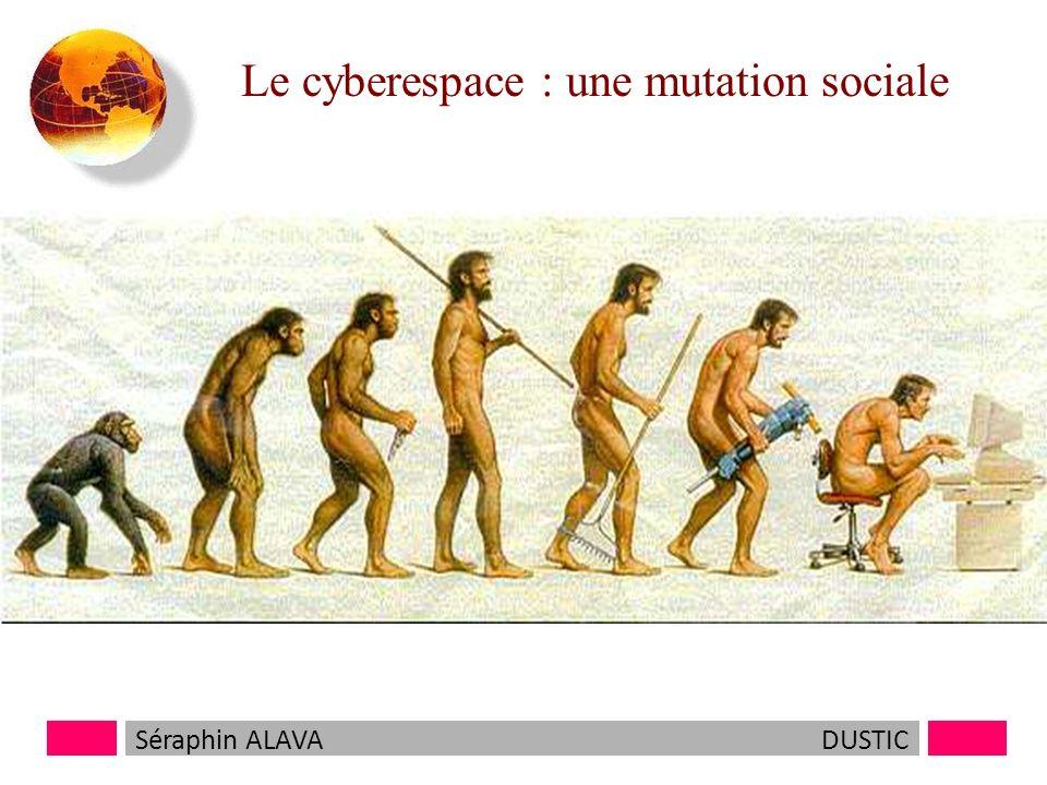 Le cyberespace : une mutation sociale