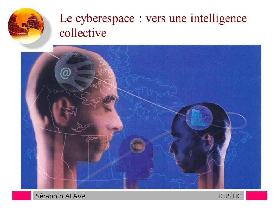 Le cyberespace : vers une intelligence collective
