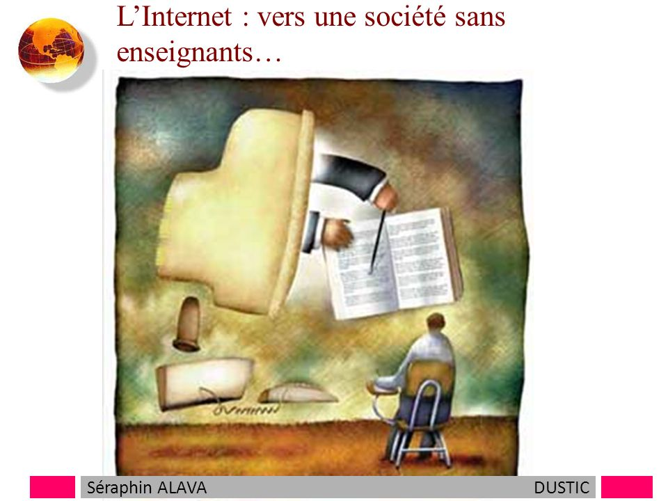L'Internet : vers une société sans enseignants…