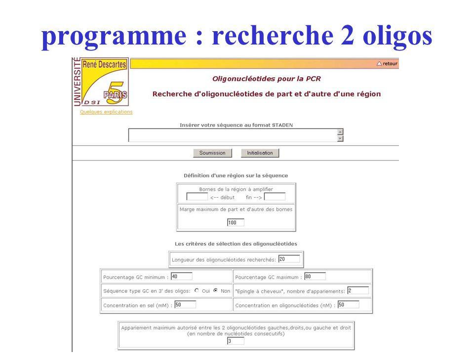 programme : recherche 2 oligos