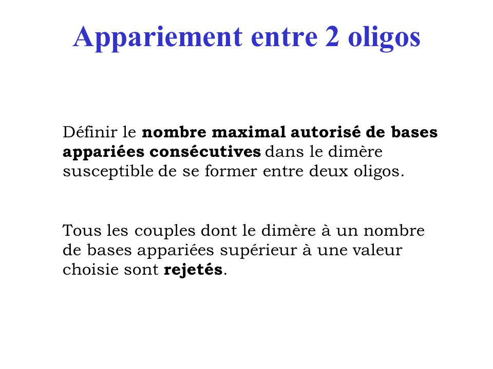 Appariement entre 2 oligos
