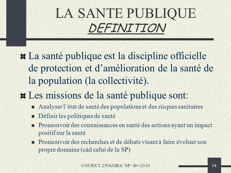 LA SANTE PUBLIQUE DEFINITION