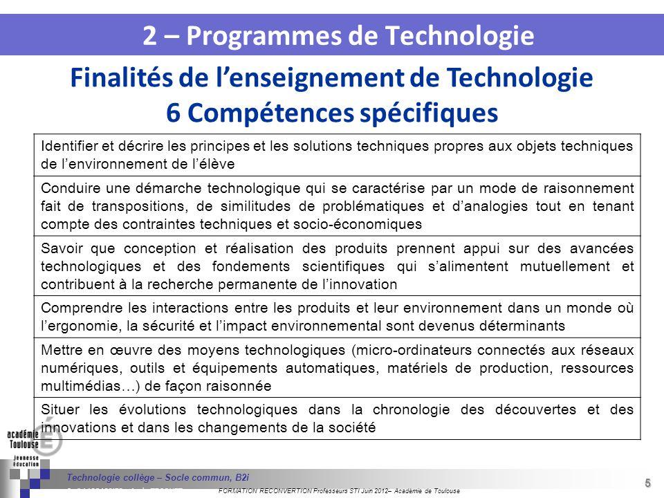 Finalités de l'enseignement de Technologie 6 Compétences spécifiques