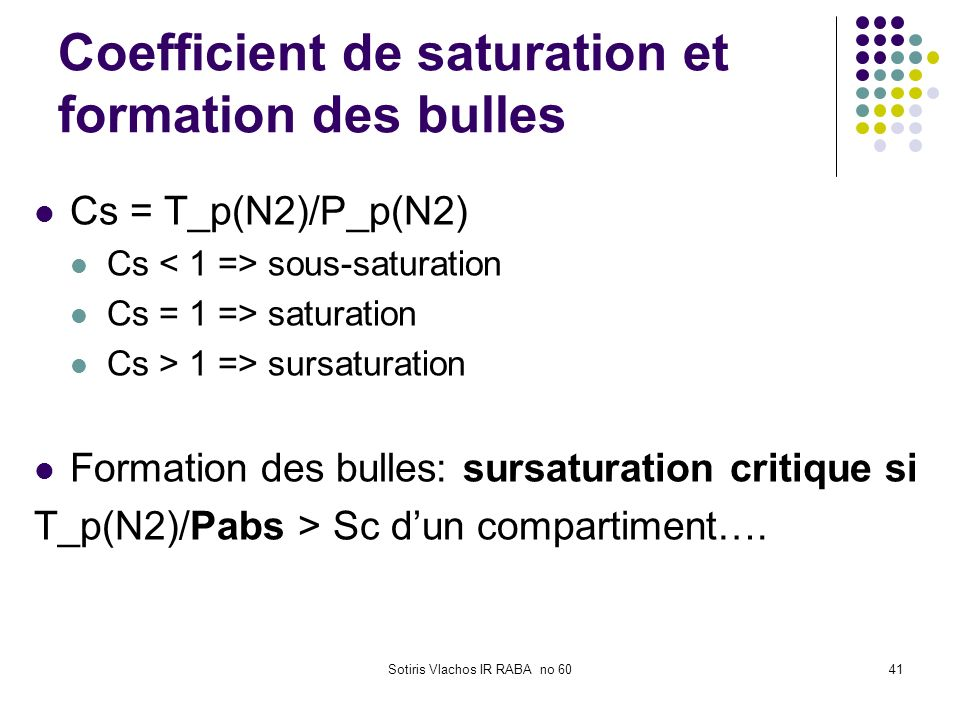 Coefficient de saturation et formation des bulles