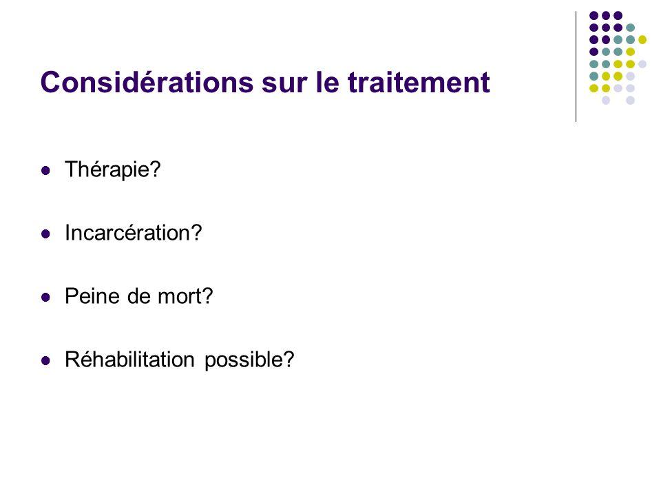Considérations sur le traitement