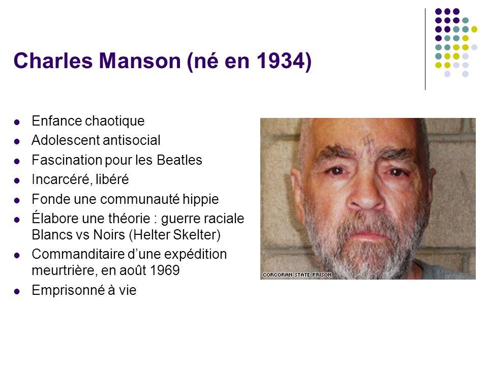 Charles Manson (né en 1934) Enfance chaotique Adolescent antisocial