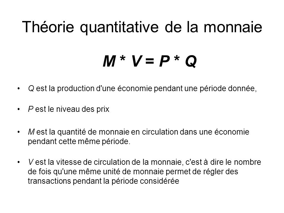 Théorie quantitative de la monnaie