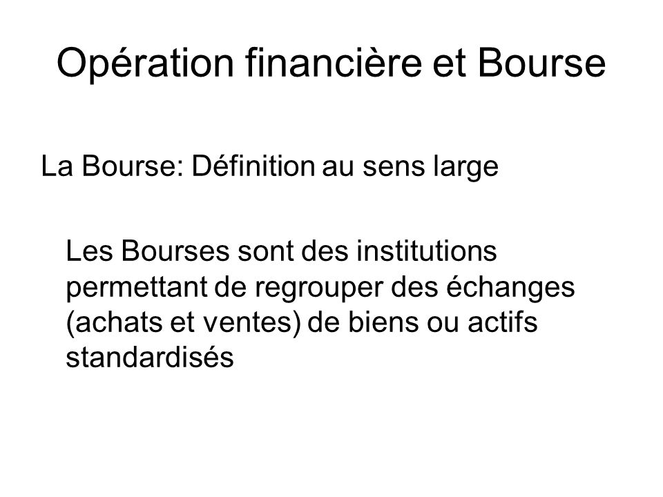 Opération financière et Bourse