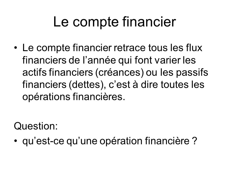 Le compte financier