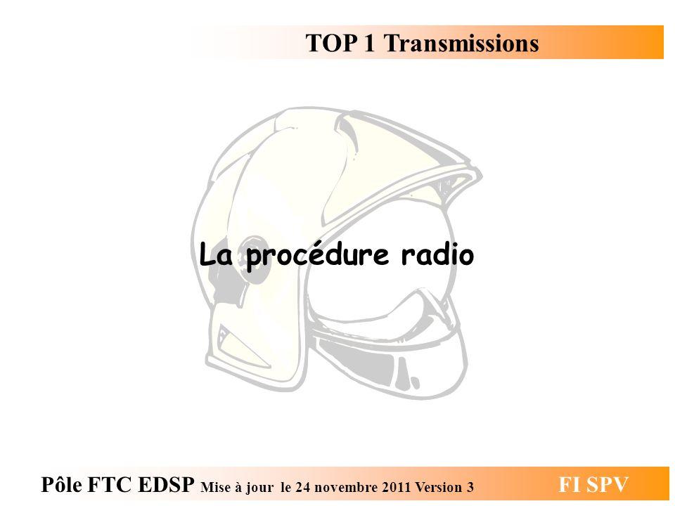 La procédure radio TOP 1 Transmissions