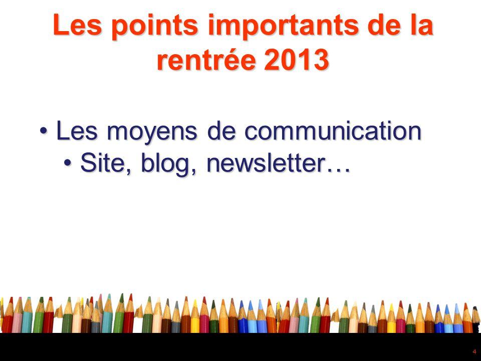Les points importants de la rentrée 2013