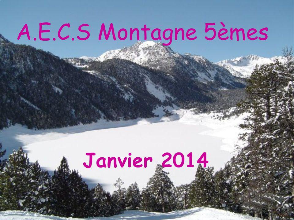 A.E.C.S Montagne 5èmes Janvier 2014