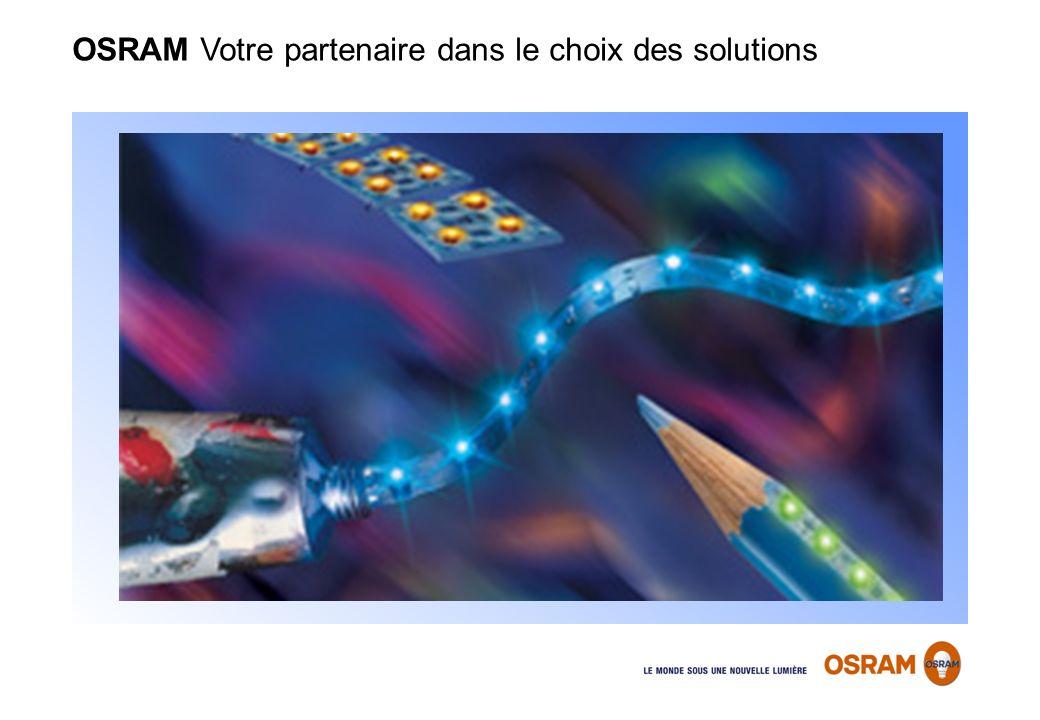 OSRAM Votre partenaire dans le choix des solutions