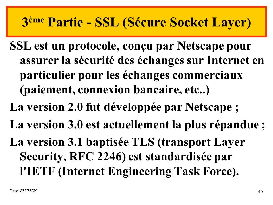 3ème Partie - SSL (Sécure Socket Layer)