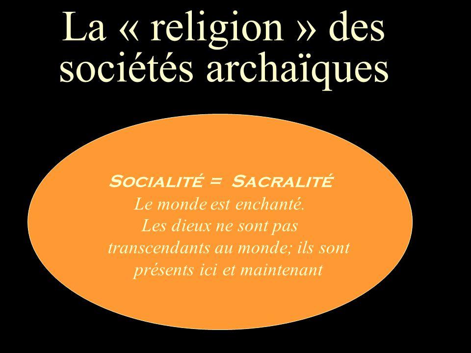 La « religion » des sociétés archaïques