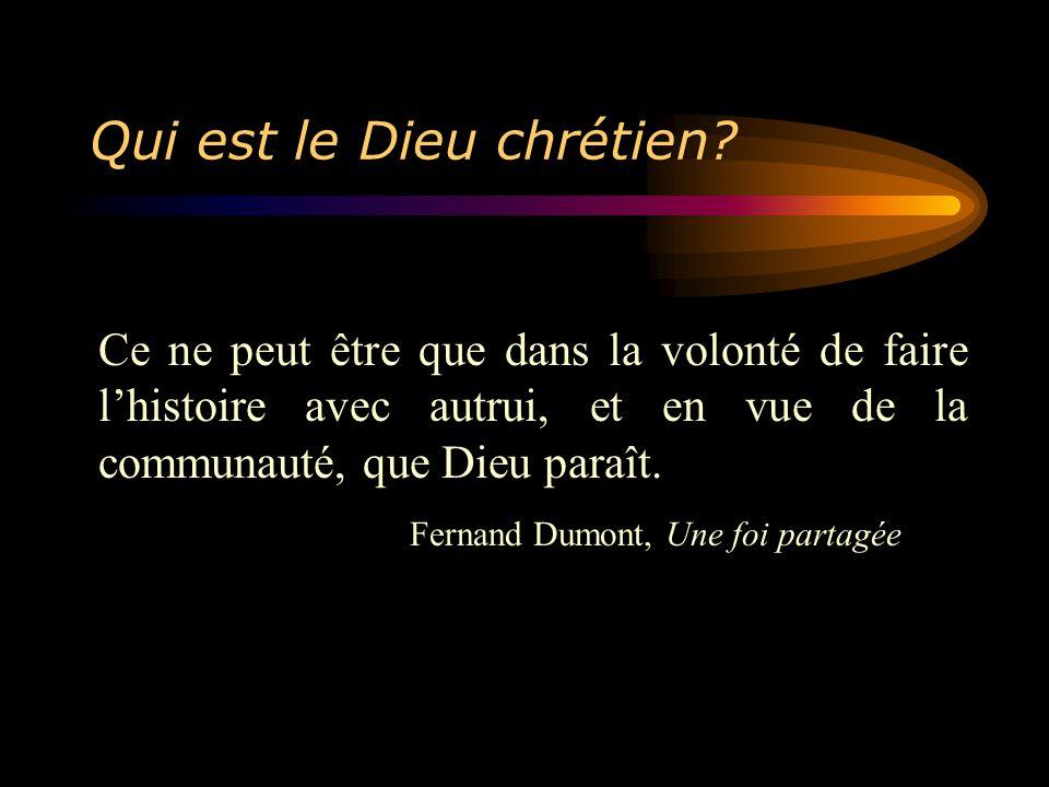 Qui est le Dieu chrétien