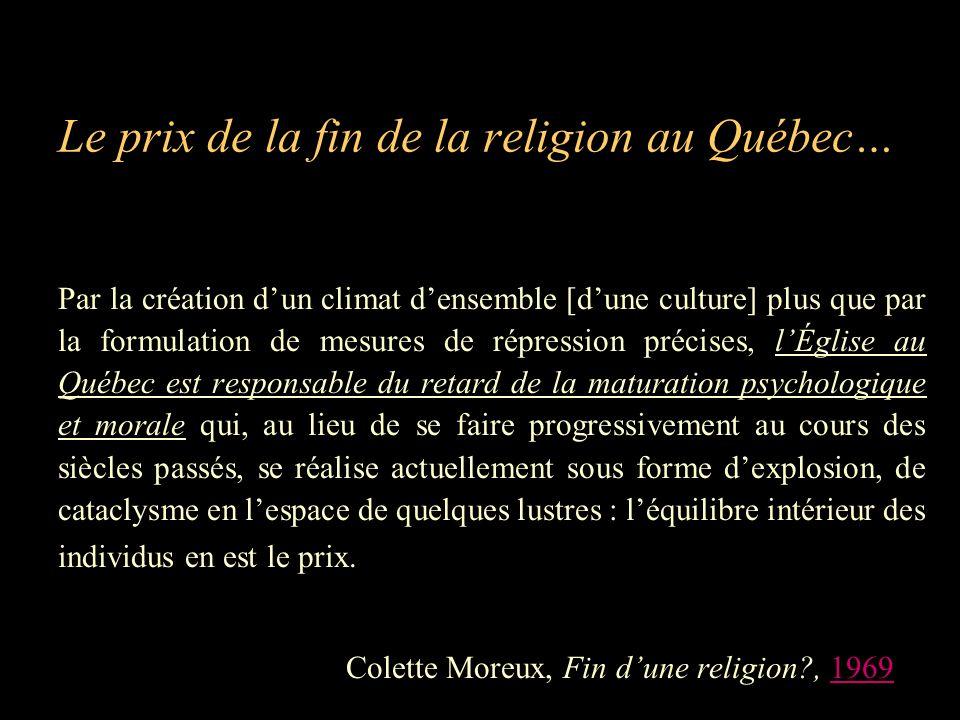 Le prix de la fin de la religion au Québec…