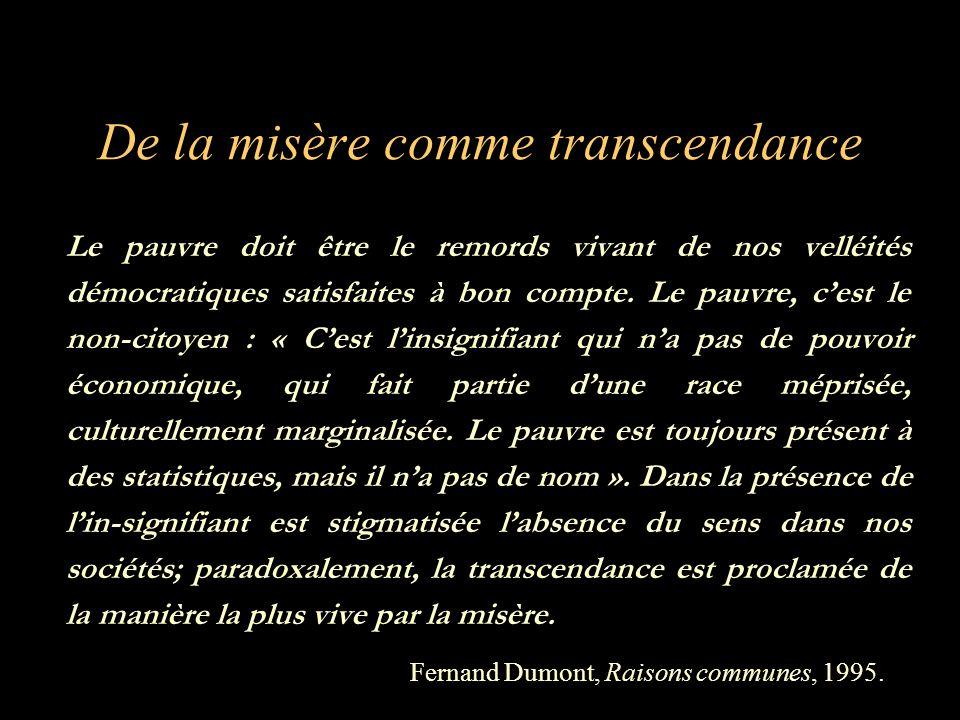 De la misère comme transcendance