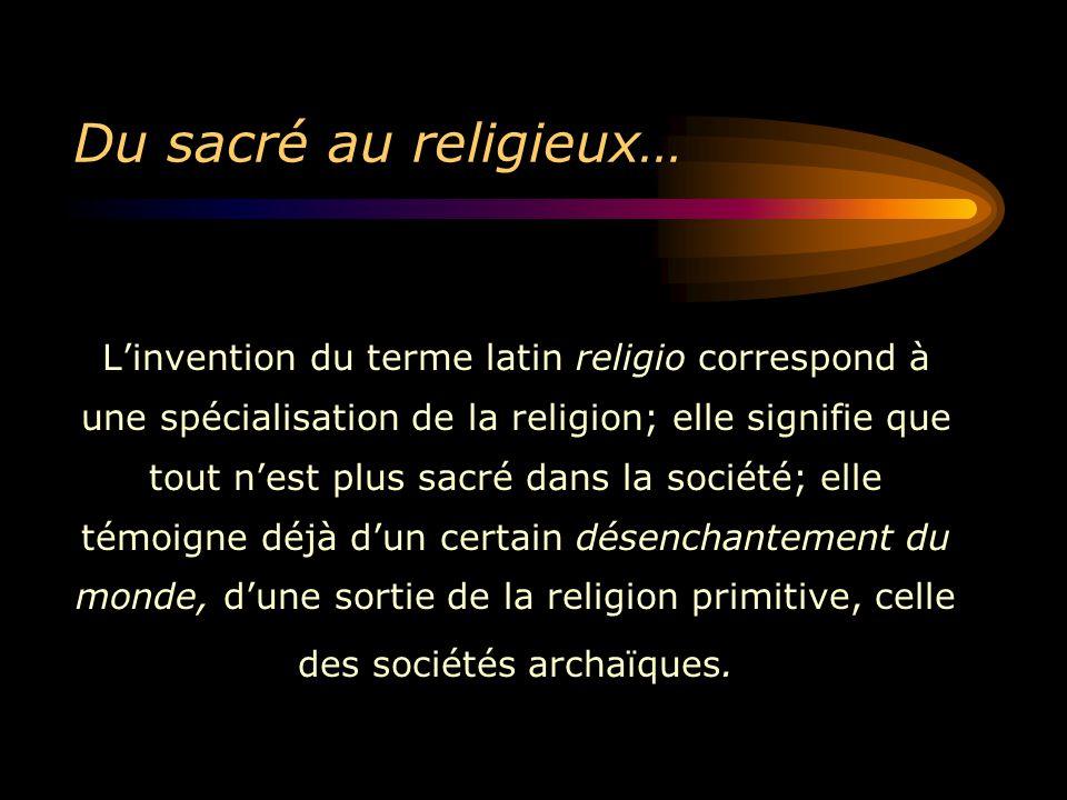 Du sacré au religieux…