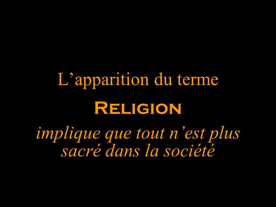 L'apparition du terme Religion