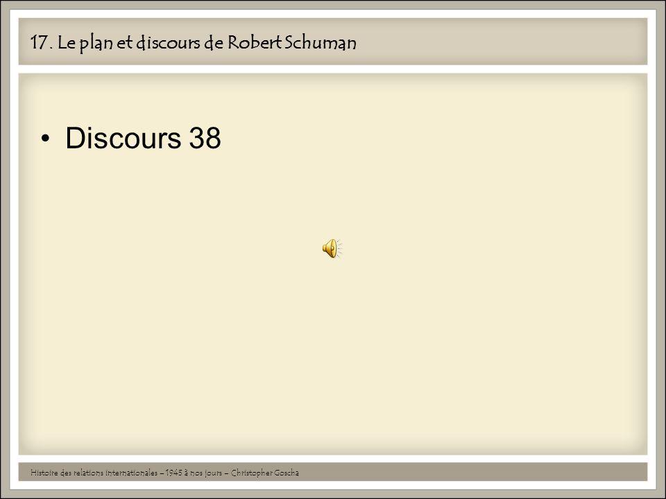 17. Le plan et discours de Robert Schuman