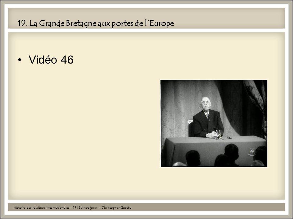 19. La Grande Bretagne aux portes de l'Europe