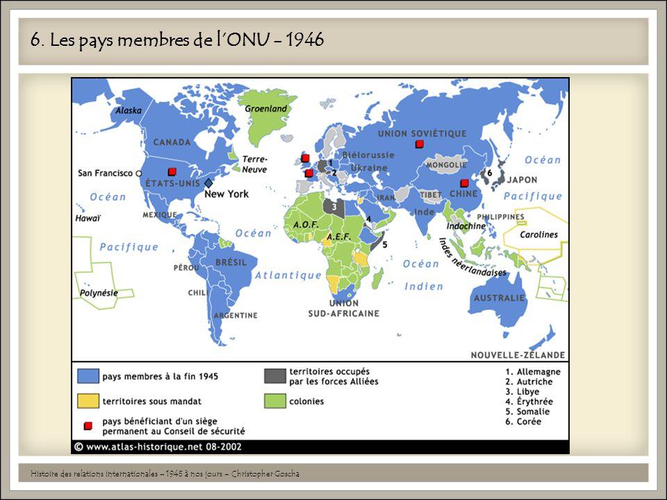 6. Les pays membres de l'ONU - 1946