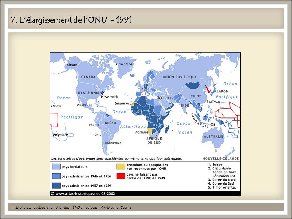7. L'élargissement de l'ONU - 1991
