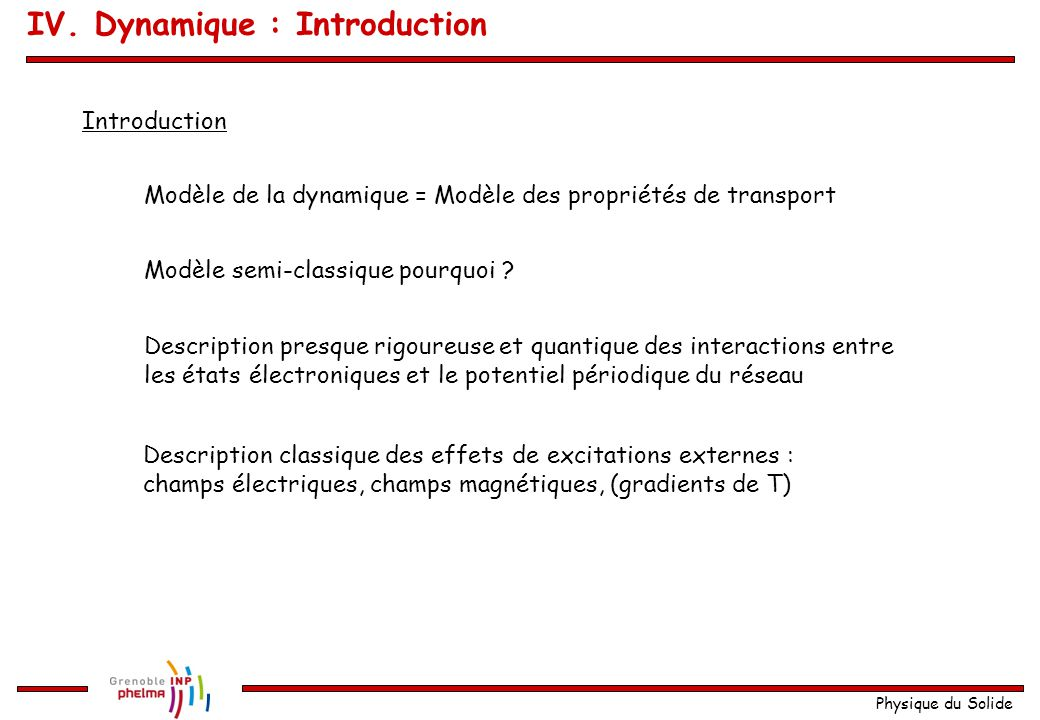 IV. Dynamique : Introduction
