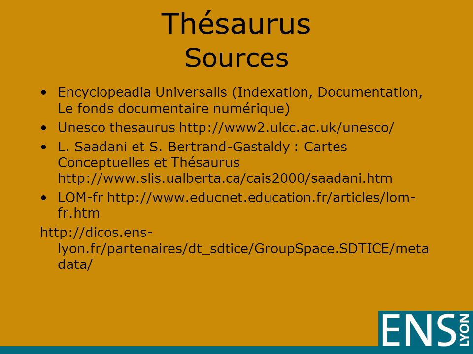 Thésaurus Sources Encyclopeadia Universalis (Indexation, Documentation, Le fonds documentaire numérique)