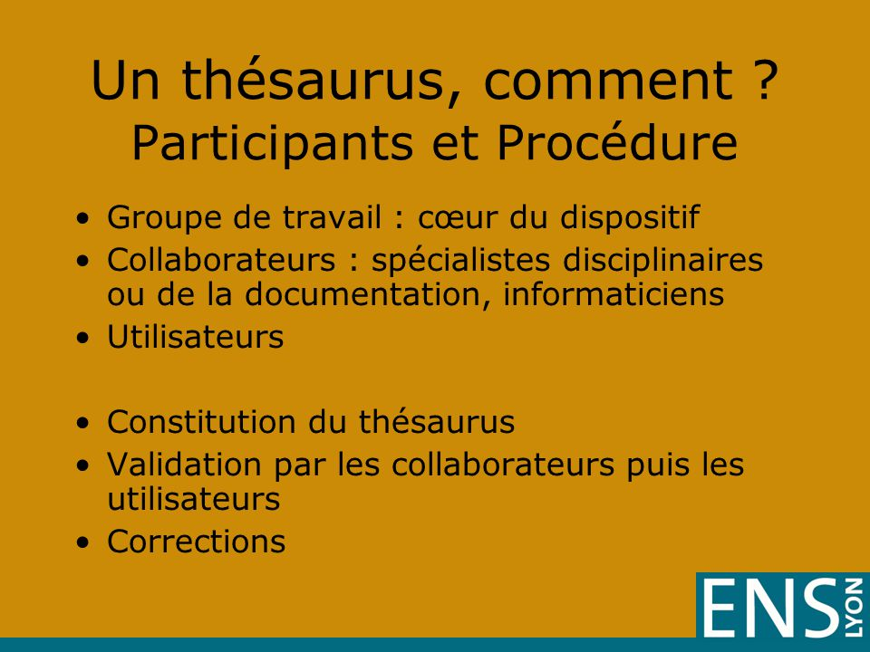 Un thésaurus, comment Participants et Procédure