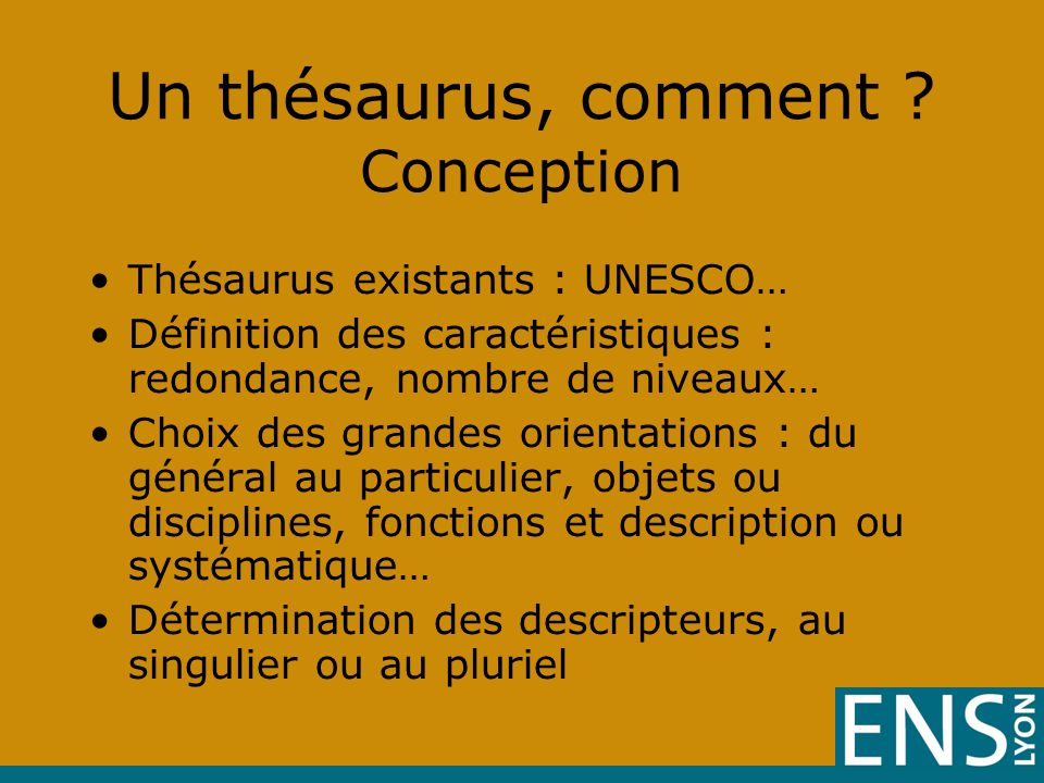 Un thésaurus, comment Conception