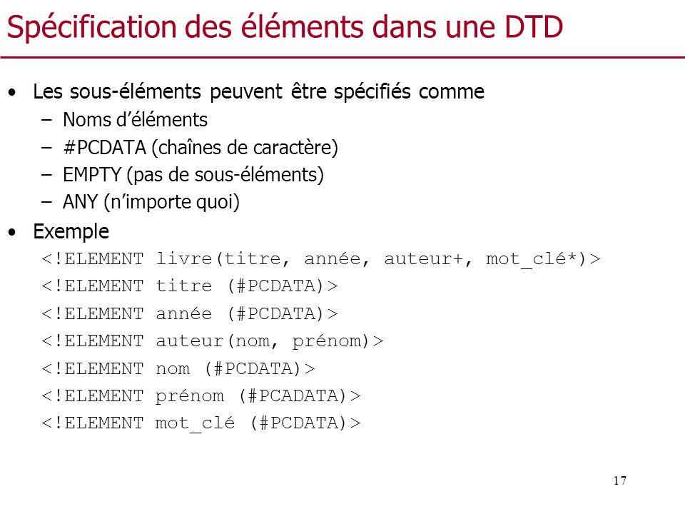 Spécification des éléments dans une DTD