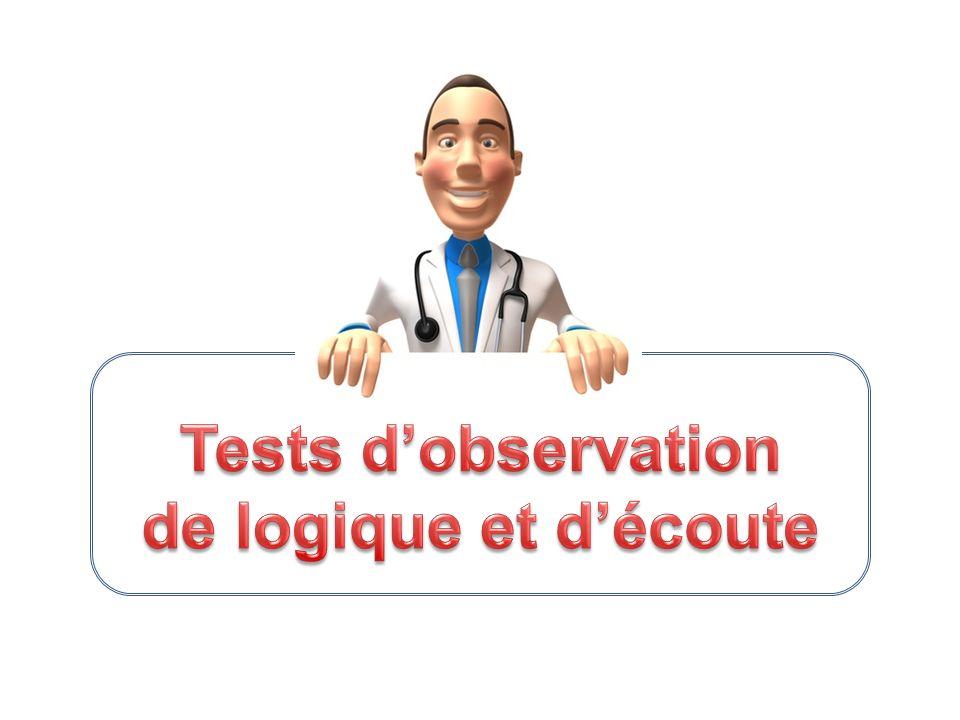 Tests d'observation de logique et d'écoute