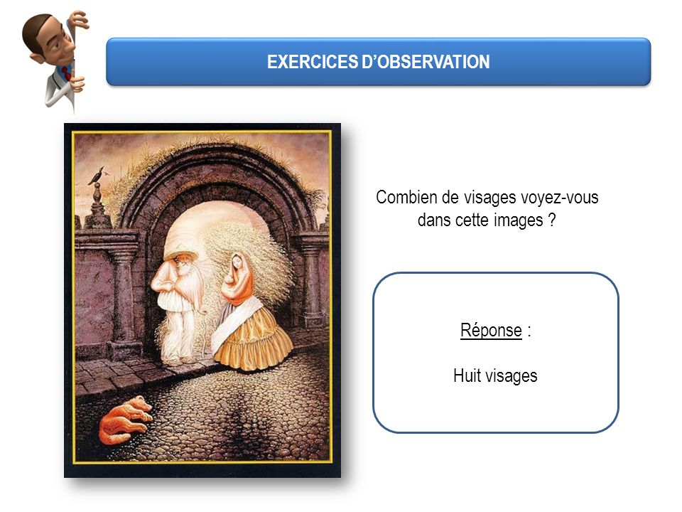 EXERCICES D'OBSERVATION